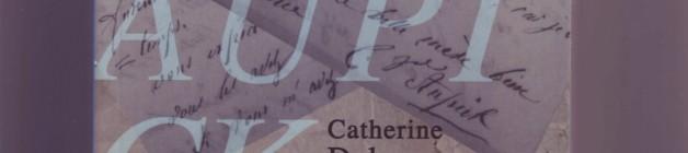 Charles Baudelaire et Caroline Aupick / par Catherine Delons / trace de poète 2013